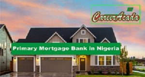 Primary Mortgage Bank in Nigeria