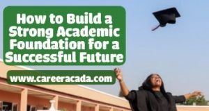 build a strong academic foundation
