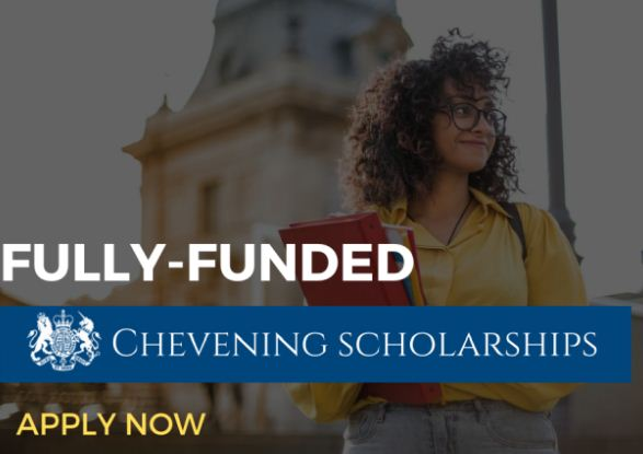 Fully-funded Chevening Scholarships for International ...