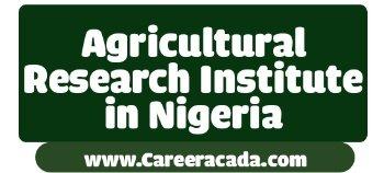 Agricultural Research Institutes in Nigeria