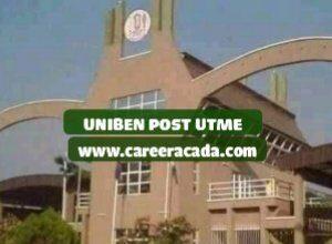 UNIBEN Post UTME 2020
